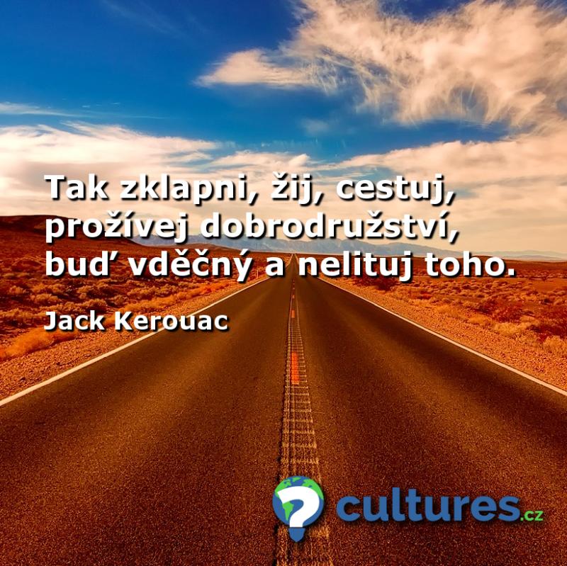 Zklapni, žij, cestuj - Jack Kerouac